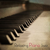 Relaxing Piano Jazz by The Relaxation