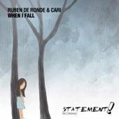 When I Fall by Ruben de Ronde