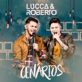 Cenários de Lucca e Roberto