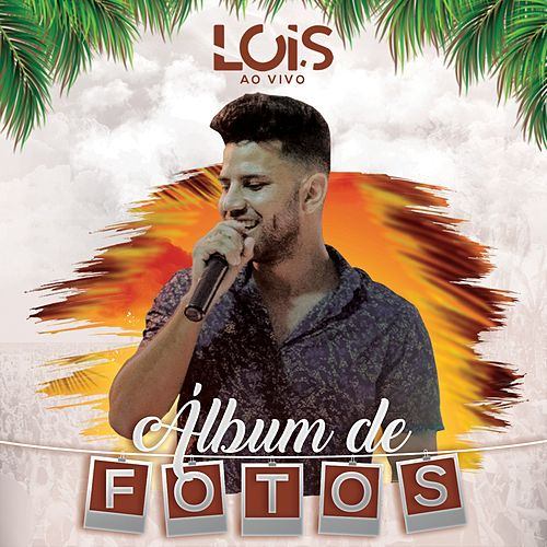 Álbum de Fotos (Ao Vivo) by Lois