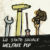 Welfare Pop von Lo Stato Sociale