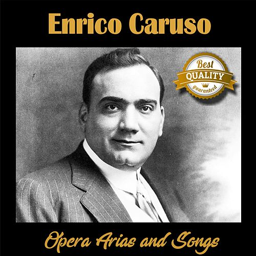 Opera Arias and Songs by Enrico Caruso