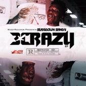 #3xCrazy von BussDown Bandy