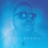 Matt Brown by The Matt Brown