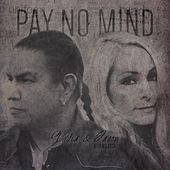 Pay No Mind by Nadia