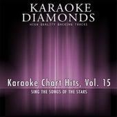 Karaoke Chart Hits, Vol. 15 by Karaoke - Diamonds