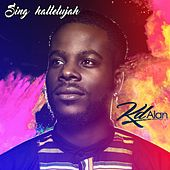 Sing Hallelujah - Single by Kd Alan