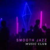 Smooth Jazz Club by Light Jazz Academy