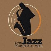 2018 Jazz Instrumental Vibes by New York Jazz Lounge