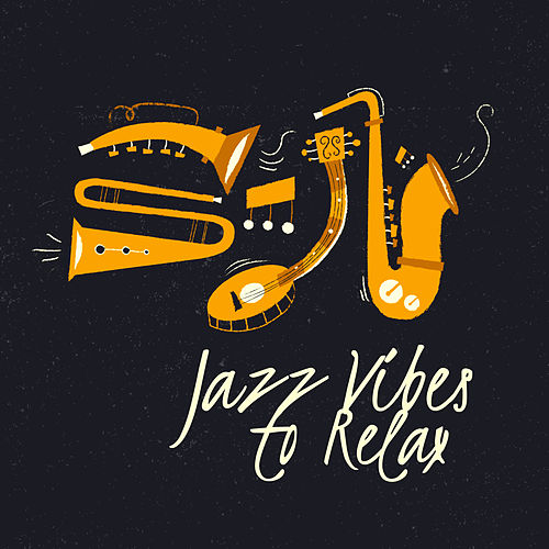 Jazz Vibes to Relax by Relaxing Piano Music Consort