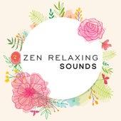 Zen Relaxing Sounds de Sounds Of Nature