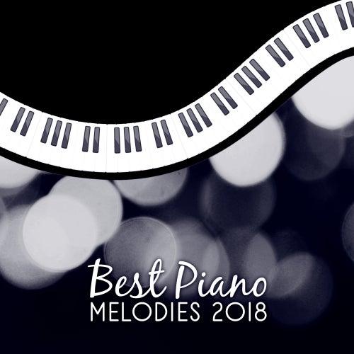 Best Piano Melodies 2018 di Instrumental
