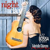 Night and Day Music for Cocktails Jazz Bossa '80-'90 Hits by Various Artists