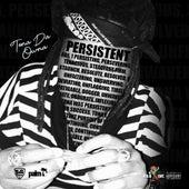 Persistent by Tona Da Owna