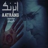 Aatrang by Karan Khan