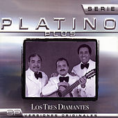 Serie Platino Plus Los Tres Diamantes by Los Tres Diamantes