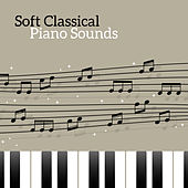 Soft Classical Piano Sounds by Classical Piano Universe