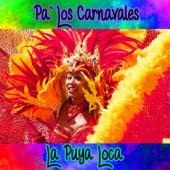 Pa' los Carnavales / La Puya Loca de Various Artists