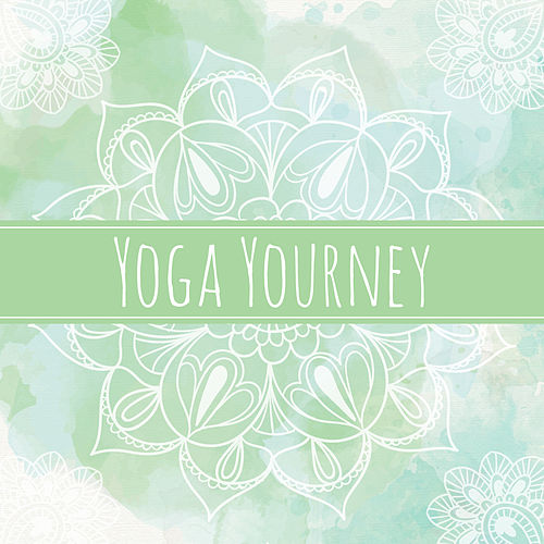 Yoga Yourney by Lullabies for Deep Meditation
