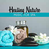 Healing Nature Music for Spa by Reiki