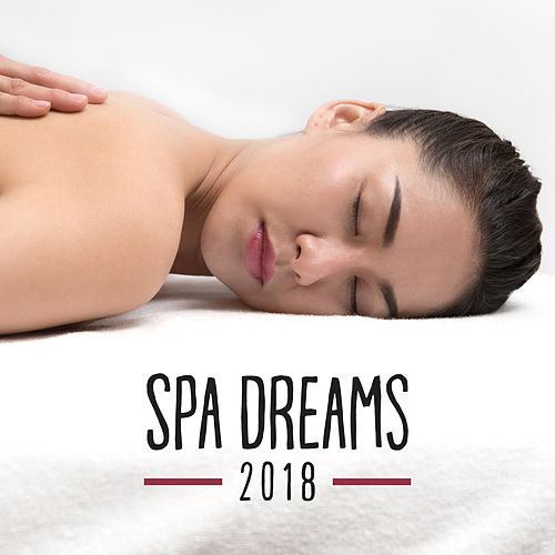 Spa Dreams 2018 by S.P.A