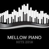 Mellow Piano Hits 2018 de Acoustic Hits