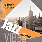 2018 Jazz Music Vibes by Relaxing Instrumental Jazz Ensemble