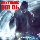 Rhythmus der DJs by Various Artists