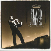 Squeeze Box King by Flaco Jimenez