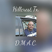 Hillcrest,Tx. (Final Cut) by D Mac