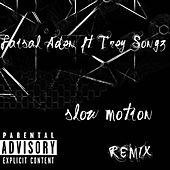 Slow Motion (Remix) [feat. Trey Songz] by Faisal Aden