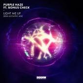 Light Me Up (feat. BONUS check) (Semi Acoustic Mix) by Purple Haze