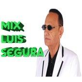 Mix Luis Segura de Luis Segura