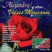 Alejandra y Otros Valses Mexicanos by Mariachi México de Pepe Villa