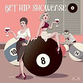Get Hip Showcase 8 by Various Artists