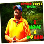 I Have a Dream (feat. Itimo) by Father Goose Music