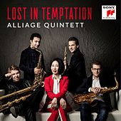 Lost in Temptation by Alliage Quintett