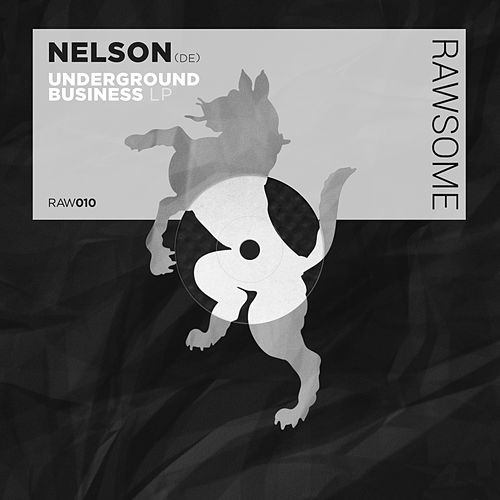 Underground Business - EP by Nelson