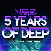 5 Years of Deep - EP by Various Artists