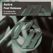 Feel Release von Astre
