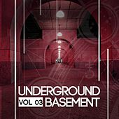 Underground Basement, Vol. 03 - EP de Various Artists