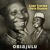 Obiajulu by Chief Stephen Osita Osadebe