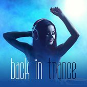 Back in Trance von Various Artists