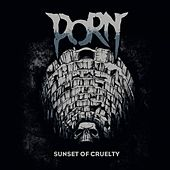 Sunset of Cruelty by Porn