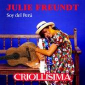 Soy del Perú: Criollísima by Julie Freundt