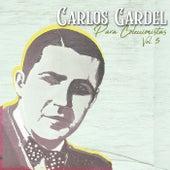 Para Coleccionistas, Vol. 5 by Carlos Gardel