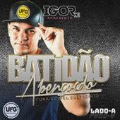 Igor DJ Apresenta: Batidão Abençoado, Lado A von Various Artists