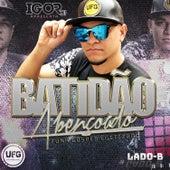 Igor DJ Apresenta: Batidão Abençoado, Lado B de Various Artists