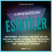 Esintiler (Karadeniz 1) by Various Artists