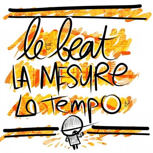 Le beat la mesure le tempo by Yemguy